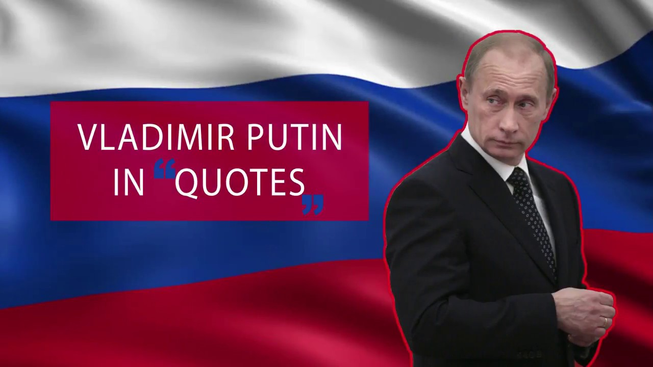 5 Of Vladimir Putins Oddest Quotes