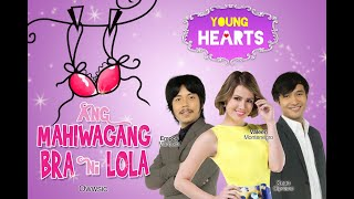 Young Hearts Presents: Ang Mahiwagang Bra ni Lola EP01