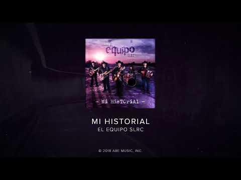 MI HISTORIAL - El Equipo SLRC