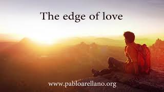 Relaxing Music (The edge of Love) Piano and strings by Pablo Arellano
