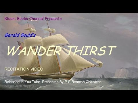 E 004 Wander Thirst Gerald Gould By P S Remesh Chandran