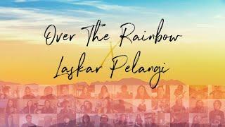 Over the Rainbow X Laskar Pelangi | Berklee Indonesians