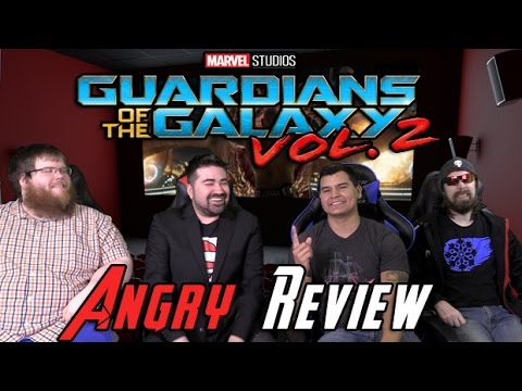 Guardians of the Galaxy Vol. 2 Angry Movie Review
