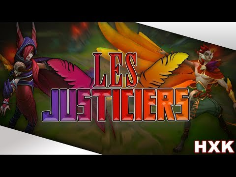 Hexakil - Les Justiciers (Xayah et Rakan) (Parodie LoL Fr)