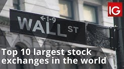 What are the top 10 largest stock exchanges in the world?