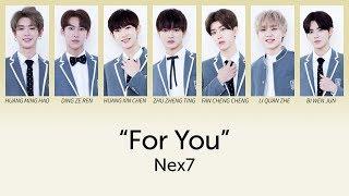 Download 乐华七子NEX7 - For You (为你) lyrics 歌词 (CHN/PINYIN/ENG)