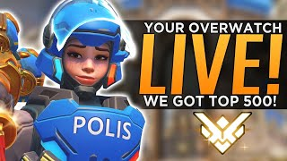YourOverwatch T500 Ranked Stream! - Memberships NOW Live! !member in chat
