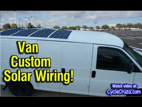 Custom Solar Panel Wiring On Bug Out Van Bug Out Van