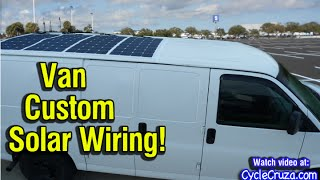 Custom Solar Panel Wiring on Bug Out Van | Bug Out Van Build