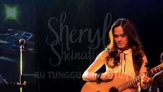 Video Sheryl Sheinafia - Kutunggu Kau Putus download MP3, 3GP, MP4, WEBM, AVI, FLV Oktober 2017