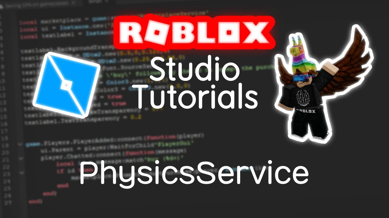 How To Use Physicsservice Roblox Advanced Tutorials Youtube