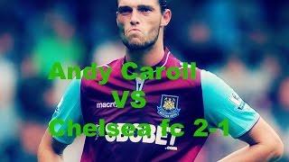 Andy Caroll 2-1 goal vs Chelsea