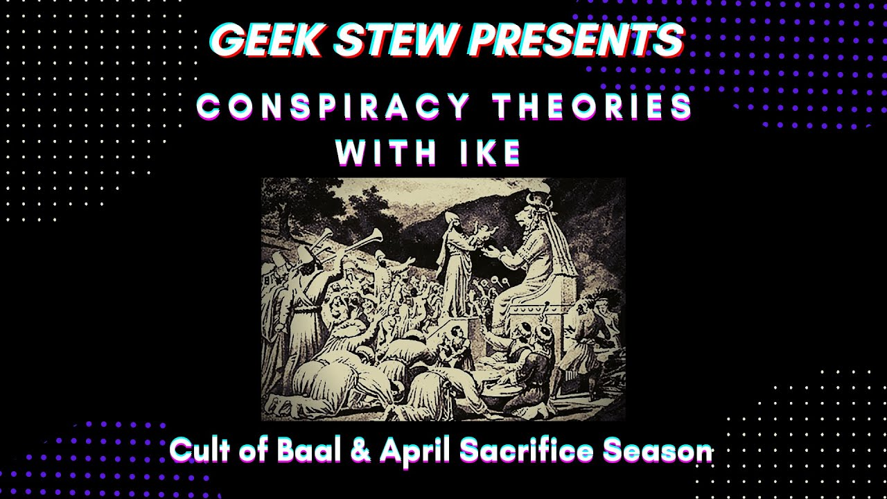 Download Conspiracy Theories w/Ike (Ep.5) Cult of Baal & April Sacrifice Season
