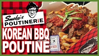 KOREAN BBQ POUTINE from SMOKE'S POUTINERIE