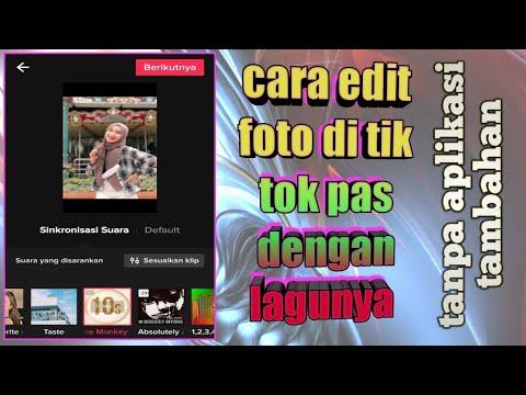 Cara Edit Foto Di Tiktok Agar Pas Dengan Lagu/musik