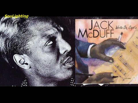 Jack McDuff - From The Pulpit (from the cd: Write On, Capt'n, 1993)