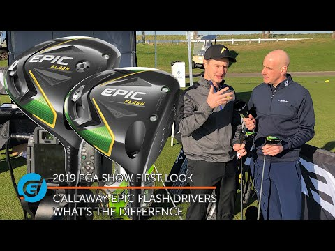 CALLAWAY EPIC FLASH AND EPIC FLASH SUB ZERO DRIVERS, WHAT&#3...