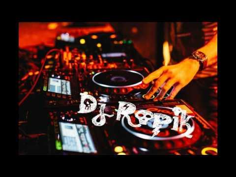 Dj-Remix Papinka(RopikDj)2017