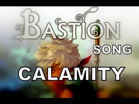 BASTION SONG - Calamity