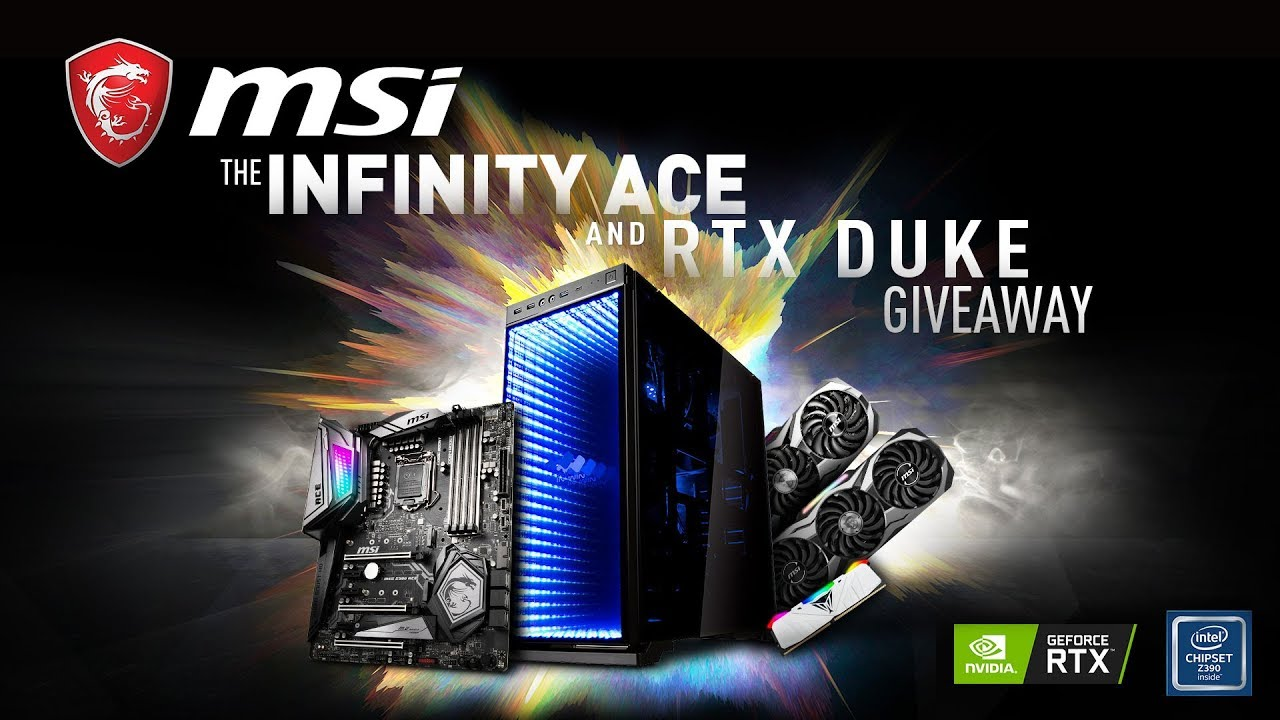 Infinity ACE and DUKE Giveaway | MSI