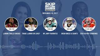 UNDISPUTED Audio Podcast (11.15.17) with Skip Bayless, Shannon Sharpe, Joy Taylor   UNDISPUTED