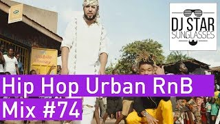 🔥 Best of Hip Hop Urban RnB Moombahton Dancehall Video Mix 2018 #74 - Dj StarSunglasses