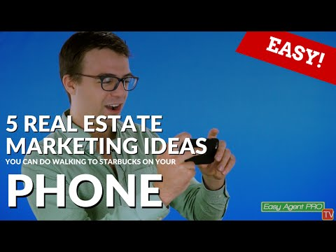 5 Real Estate Marketing Ideas You Can Do On Your Phone While Walking To Starbucks