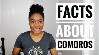 Amazing Facts about Comoros Africa Profile Focus on Comoros