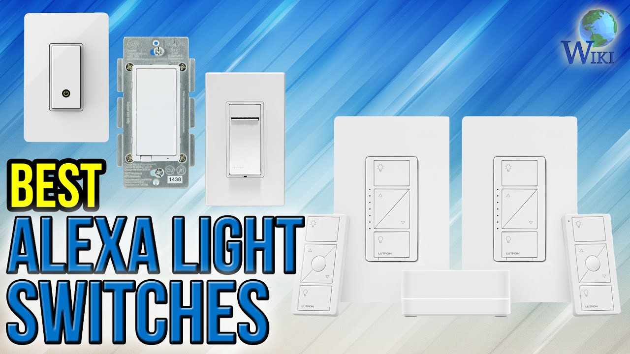 7 Best Alexa Light Switches 2017 - YouTube