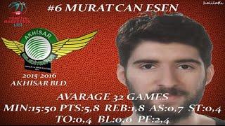 Murat Can Esen 2015-2016 Akhisar Belediyespor TBL