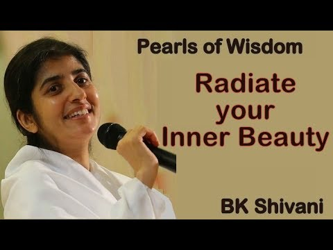 Radiate Your Inner Beauty - BK Shivani