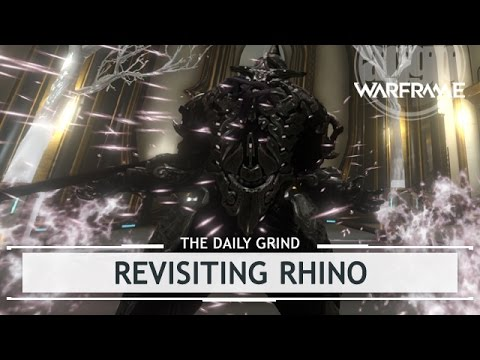 Warframe: Revisiting Rhino, How It Felt to be New [thedailygrind]