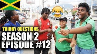 Trick Questions In Jamaica Episode 12- SE2 (HALF WAY TREE)