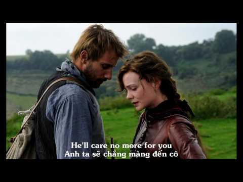Let no man steal thyme (Vietsub) - From away madding crown
