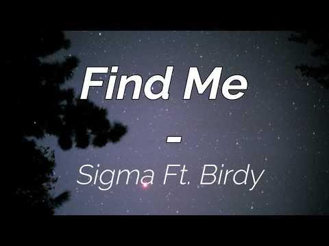 Sigma Ft. Birdy - Find Me (Subtitulado en español y inglés)