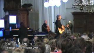 Zomerfeesten dag 6.1 Frank Boeijen - Nijmegen bij zonsondergang