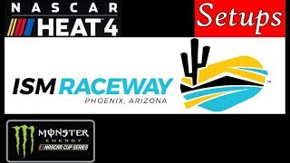 NASCAR Heat 4 Setup for ISM Raceway in Cup but should work well in ...