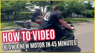 HOW To BLOW A NEW Street Bike MOTOR in 45 MINUTES
