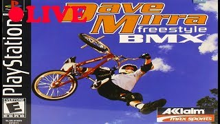 DAVE MIRRA FREESTYLE BMX 2 PlayThrough!!! LIVE!!