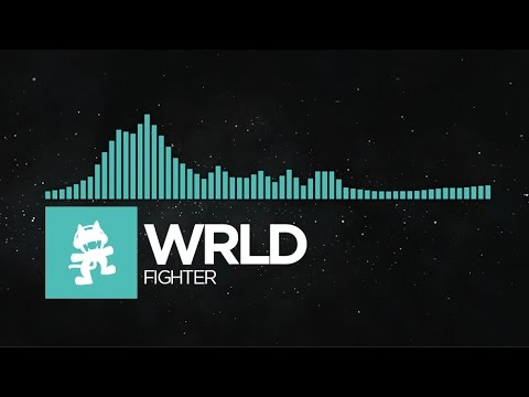 [Indie Dance] - WRLD - Fighter [Monstercat Release]