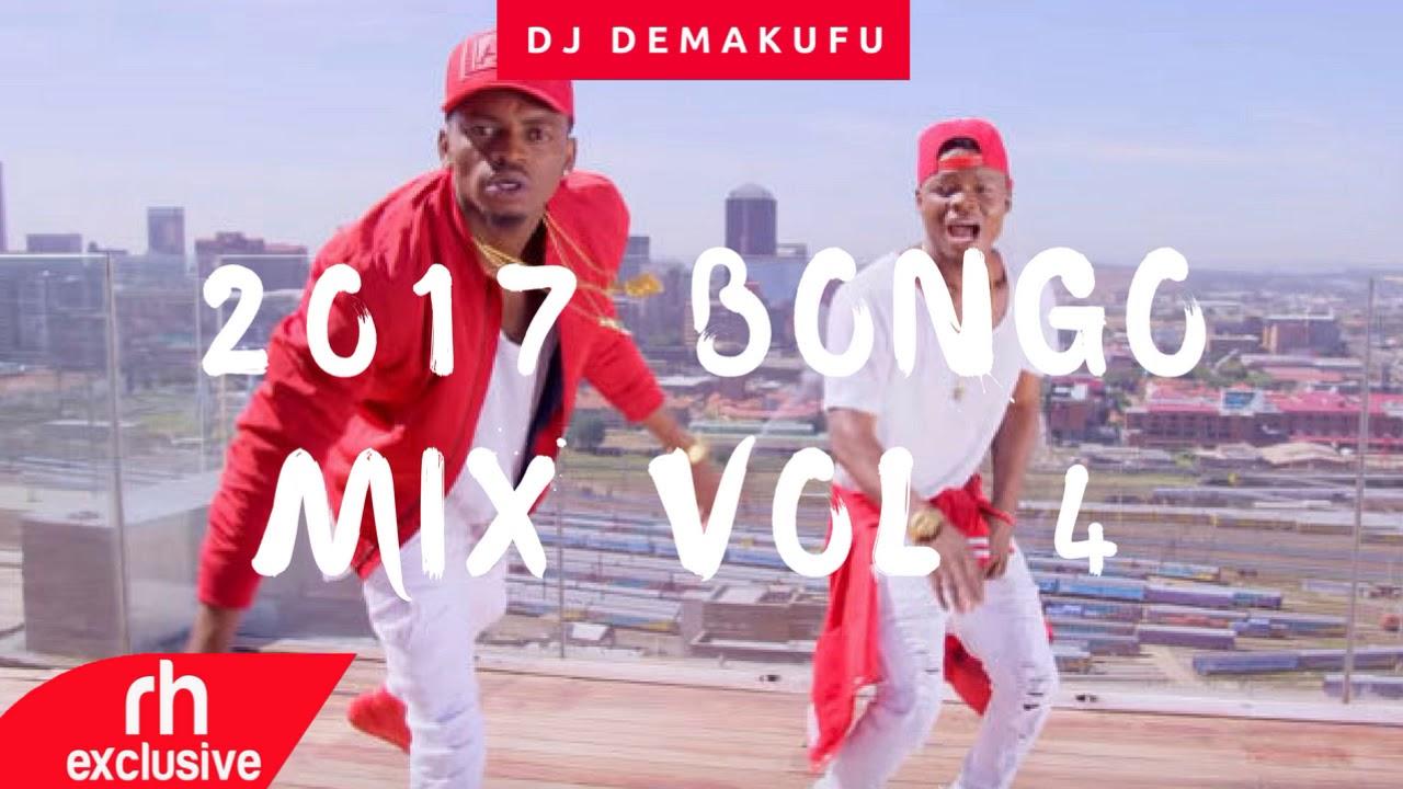 DJ DEMAKUFU - 2017 BONGO MIX VOL 4 (RH EXCLUSIVE)