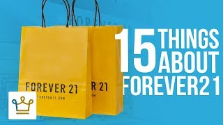 15 Things You Didn't Know About FOREVER 21