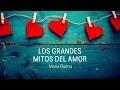 Los grandes mitos del amor con Mario Guerra #ConsultorioMoi