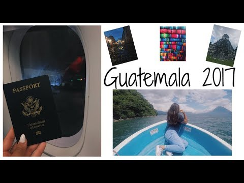 Guatemala Travel Video 2017