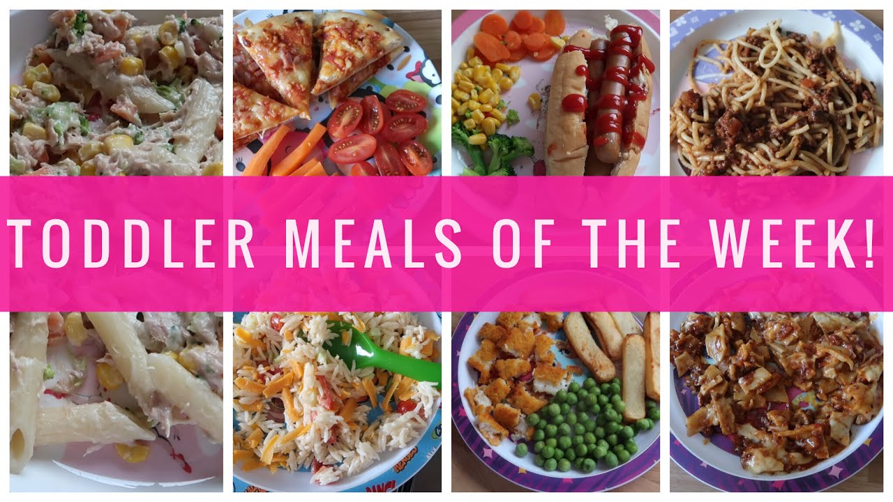 3 Year Old Meal Ideas Meals Of The Week My Happy Ever After