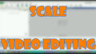 Scale Video editing Video PAD