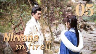 Nirvana In Fire Ⅱ 05(Huang Xiaoming,Liu Haoran,Tong Liya,Zhang Huiwen)