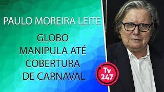 PML: Globo manipula até cobertura de carnaval