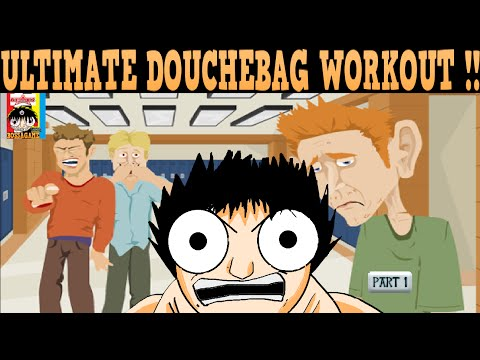 Ultimate Douchebag Workout 2