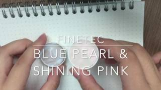 FINETEC PEARL COLOURS PINK AND BLUE